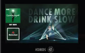 Dance More, Drink slow